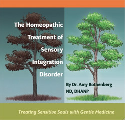 The Homeopathic Treatment of Sensory Integration Disorder